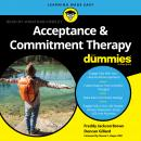 Acceptance and Commitment Therapy For Dummies Audiobook