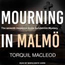 Mourning in Malmö Audiobook