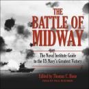 The Battle of Midway: The Naval Institute Guide to the U.S. Navy's Greatest Victory Audiobook