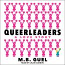 Queerleaders Audiobook