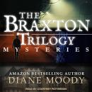 The Braxton Trilogy Mysteries Audiobook