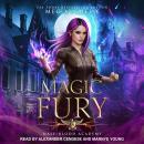 Half-Blood Academy 3: Magic Fury Audiobook