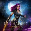 Half-Blood Academy 4: Magic Unchained Audiobook