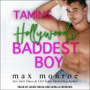 Taming Hollywood's Baddest Boy Audiobook