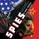 Spies: The Secret Showdown Between America and Russia, Marc Favreau