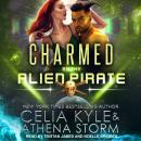 Charmed by the Alien Pirate, Athena Storm, Celia Kyle