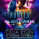 Hunted by the Alien Pirate, Athena Storm, Celia Kyle