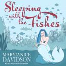 Sleeping with the Fishes Audiobook