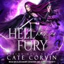 Hell Hath No Fury, Cate Corvin