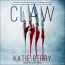 CLAW: A Canadian Thriller Audiobook