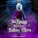 The Drow There and Nothing More Audiobook