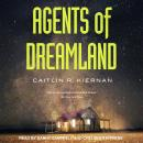 Agents of Dreamland Audiobook