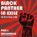 Black Panther in Exile: The Pete O'Neal Story Audiobook