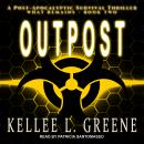Outpost: A Post-Apocalyptic Survival Thriller Audiobook