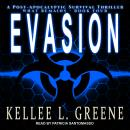 Evasion: A Post-Apocalyptic Survival Thriller Audiobook