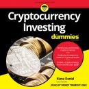 Cryptocurrency Investing For Dummies, Kiana Danial