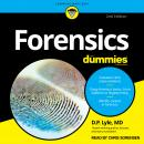 Forensics For Dummies: 2nd Edition Audiobook