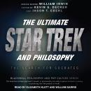 The Ultimate Star Trek and Philosophy: The Search for Socrates Audiobook