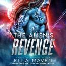The Alien's Revenge Audiobook