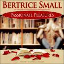 Passionate Pleasures Audiobook