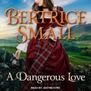 A Dangerous Love Audiobook