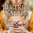 A Memory of Love Audiobook