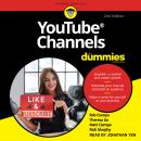 YouTube Channels For Dummies: 2nd Edition Audiobook