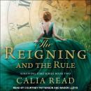 The Reigning and the Rule Audiobook