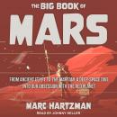 The Big Book of Mars: From Ancient Egypt to The Martian, A Deep-Space Dive into Our Obsession with t Audiobook