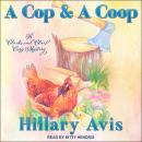 Cop and a Coop, Hillary Avis