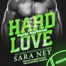 Hard Love Audiobook