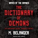The Dictionary of Demons: Tenth Anniversary Edition: Names of the Damned Audiobook
