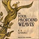 The Four Profound Weaves: A Birdverse Book Audiobook