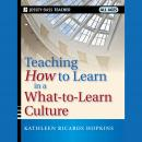 Teaching How to Learn in a What-to-Learn Culture Audiobook