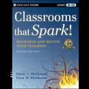 Classrooms that Spark!: Recharge and Revive Your Teaching Audiobook
