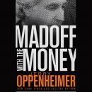 Madoff with the Money Audiobook
