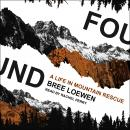 Found: A Life in Mountain Rescue Audiobook