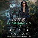 Broken Magic Audiobook