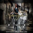Magic Freed Audiobook