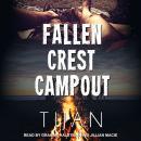 Fallen Crest Campout: A Fallen Crest/Crew crossover novella Audiobook