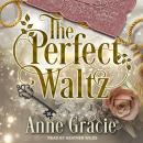 The Perfect Waltz Audiobook