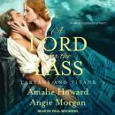 A Lord for the Lass Audiobook