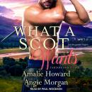 What a Scot Wants Audiobook
