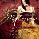 My Darling, My Disaster Audiobook