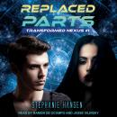 Replaced Parts Audiobook
