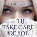 I'll Take Care of You Audiobook