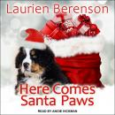 Here Comes Santa Paws Audiobook