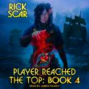 Player Reached the Top: Book 4 Audiobook