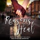 Reasons to Heal Audiobook