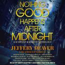 Nothing Good Happens After Midnight: A Suspense Magazine Anthology Audiobook